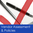 Click for Vendor Assessment & Policies